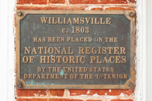Williamsville c. 1803 has been placed on the National Register of Historic Places by the United States of the Interior